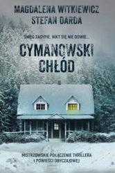 """""""Cymanowski chłód"""" - Magdalena Witkiewicz, Stefan Darda"""
