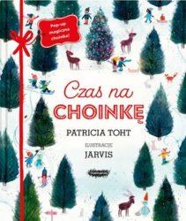 """""""Czas na choinkę"""" - Toht Patricia"""