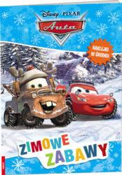 """""""Disney Auta. Zimowe zabawy"""" - opracowanie zbiorowe"""