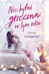 """""""Nie byłaś grzeczna w tym roku"""" - Anna Langer"""