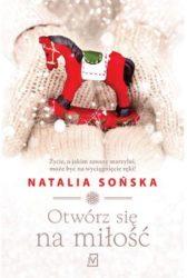 """""""Otwórz się na miłość"""" - Natalia Sońska"""