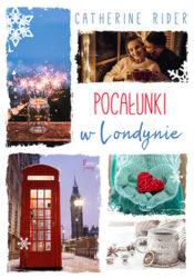 """""""Pocałunki w Londynie"""" - Catherine Rider"""