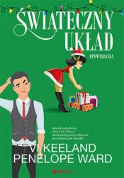 """""""Świąteczny układ. Opowiadania"""" - Vi Keeland, Penelope Ward"""