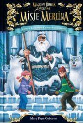 """""""Zima z lodowym czarnoksiężnikiem. Misje Merlina. Tom 4"""" - Mary Pope Osborne"""