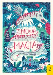 """""""Zimowa magia"""" - opracowanie zbiorowe"""