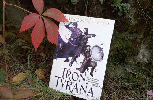 Tron Tyrana - Sebastien de Castell