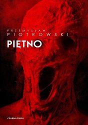 """""""Piętno"""" - Przemysław Piotrowski"""