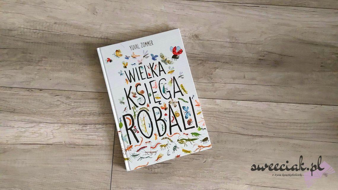 """Wielka księga robali"" - Yuval Zommer"