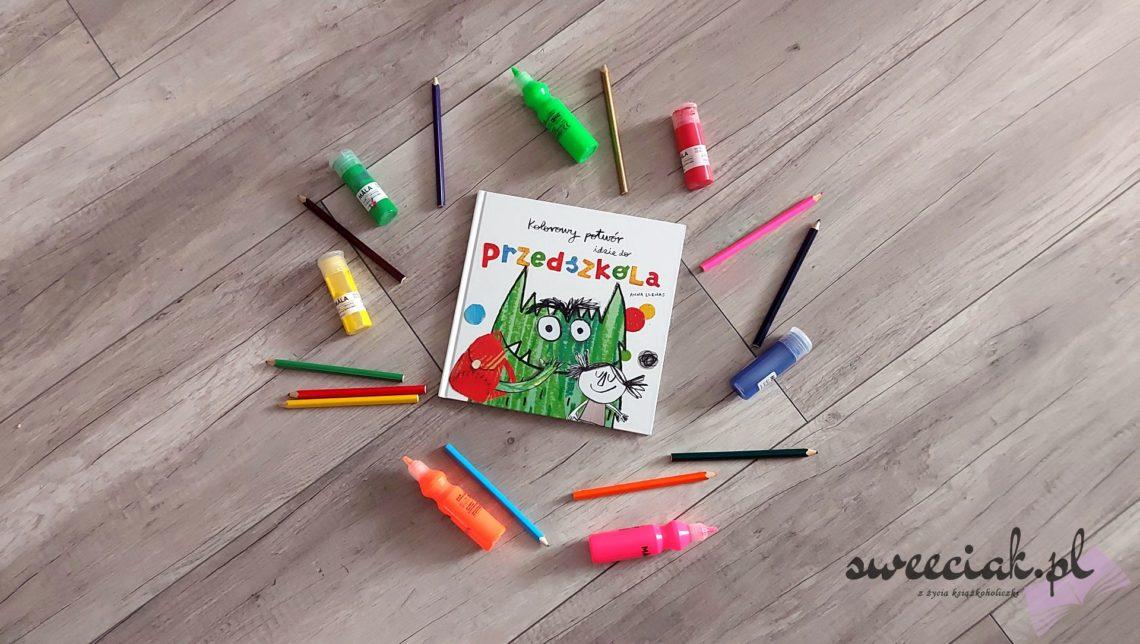 """""""Kolorowy potwór idzie do przedszkola"""" - Anna Llenas"""