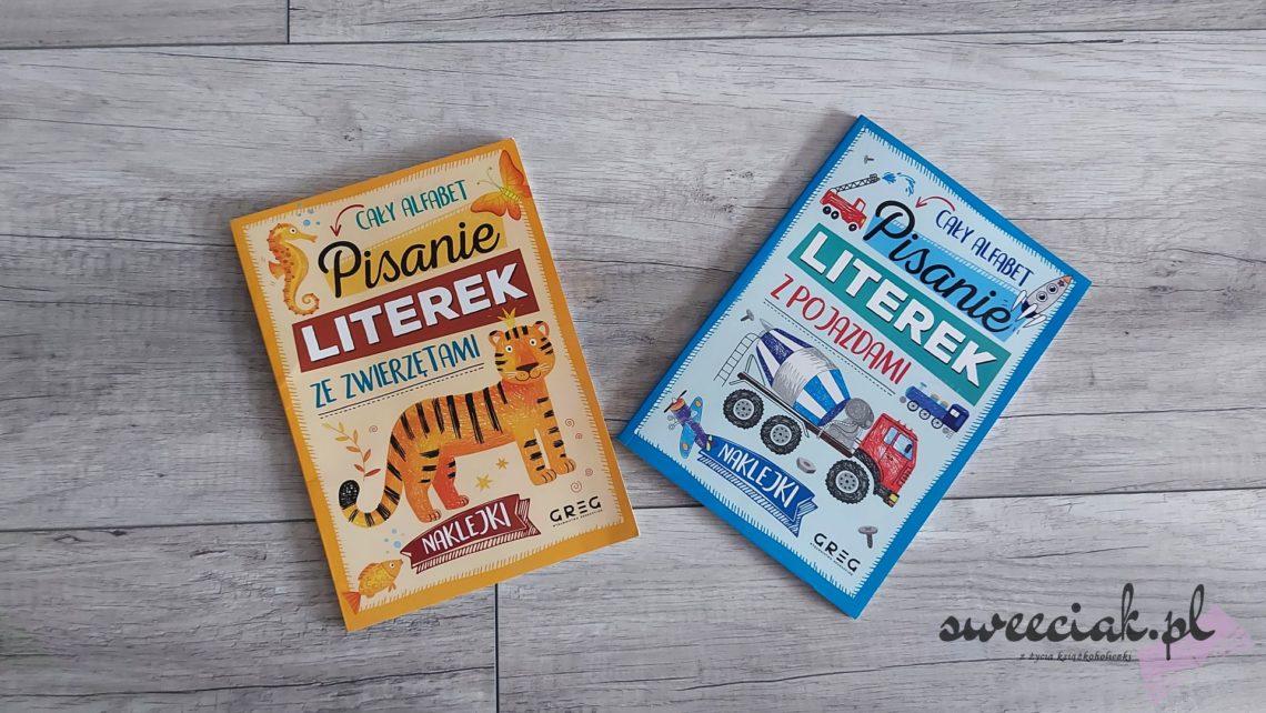 """""""Pisanie literek z pojazdami"""" i """"Pisanie literek ze zwierzętami"""" od Wydawnictwa Greg"""