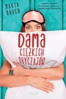 """""""Dama ciężkich obyczajów"""" - Marta Obuch"""
