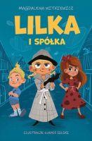 """""""Lilka i spółka"""" - Magdalena Witkiewicz"""