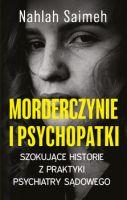 """""""Morderczynie i psychopatki"""" - Nahlah Saimeh"""