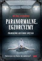 """""""Paranormalne. Egzorcyzmy"""" - Michał Stonawski"""