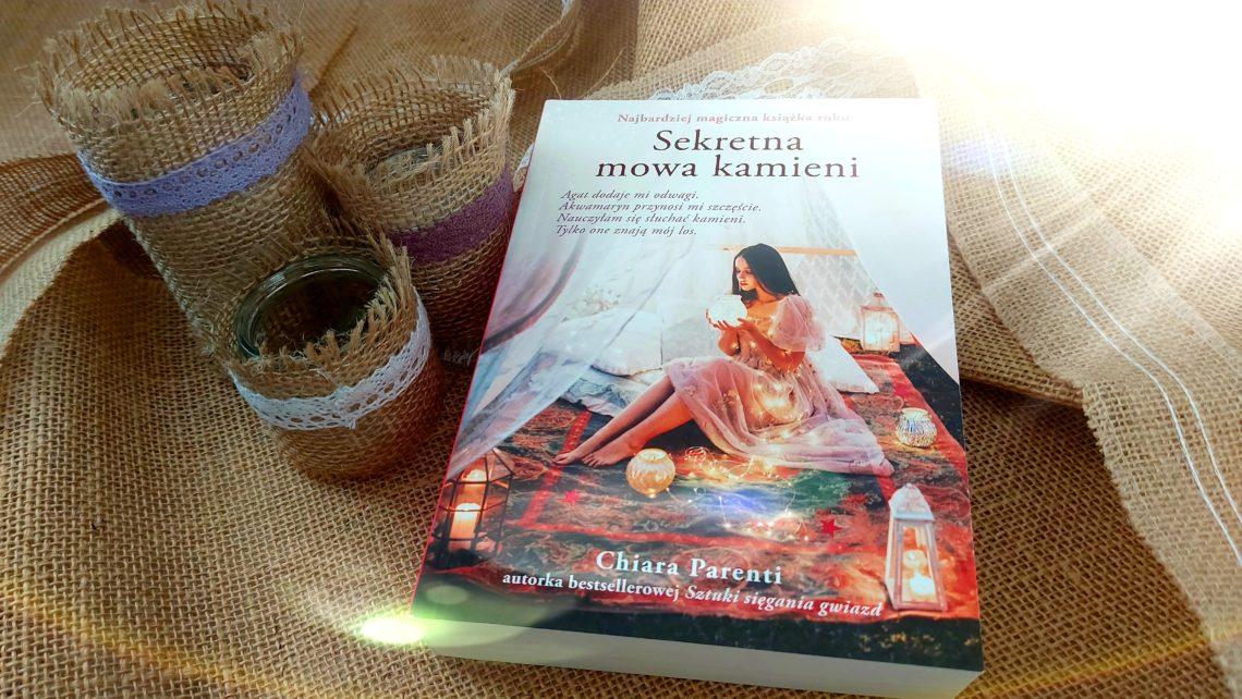 """Sekretna mowa kamieni"" - Chiara Parenti"