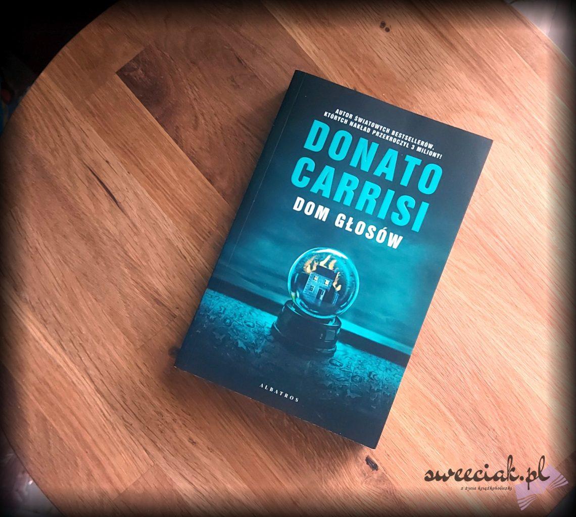 """""""Dom głosów"""" - Donato Carrisi"""